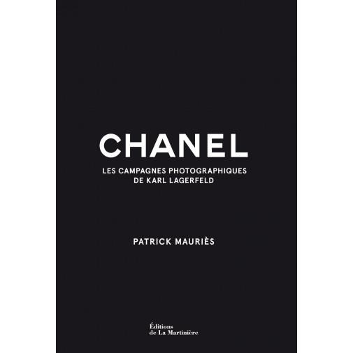 CHANEL Les Campagnes photographiques de Karl Lagerfeld  -  Karl Lagerfeld, Patrick Mauriès, Virginie Cantin